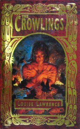 The Crowlings by Louise Lawrence