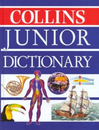 Collins Junior Dictionary by Various