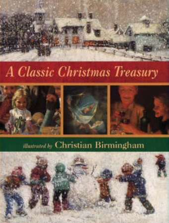 A Classic Christmas Treasury by Christian Birmingham
