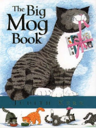 The Big Mog Book by Judith Kerr