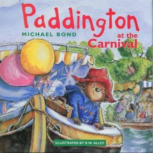 Paddington At The Carnival by Michael Bond