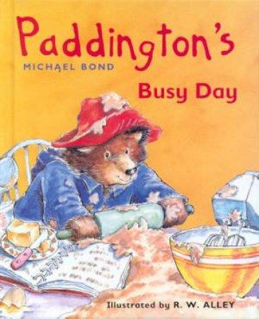 Paddington's Busy Day by Michael Bond