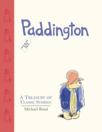 Paddington's Treasury by Michael Bond