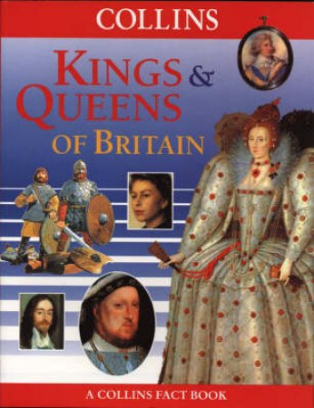 Kings And Queens Of Britain by Mary Douglas
