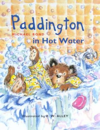 Paddington In Hot Water by Michael Bond