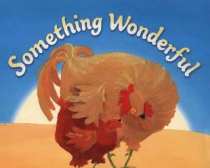 Something Wonderful by Jenny Nimmo & Debbie Boon