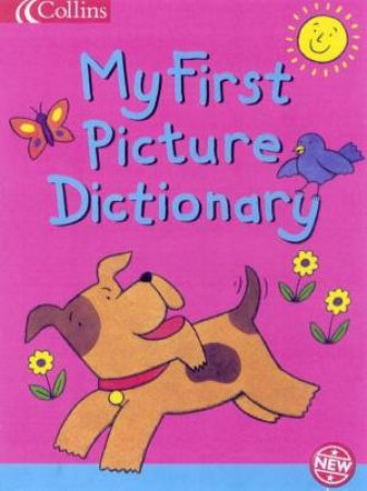 My First Picture Dictionary by Various