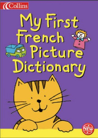 My First French Picture Dictionary by Various