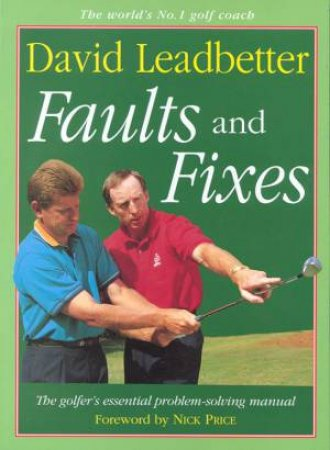 Faults And Fixes by David Leadbetter