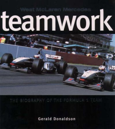 Teamwork: West Mercedes McLaren by Gerald Donaldson