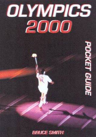 Olympics 2000 Pocket Guide by Bruce Smith