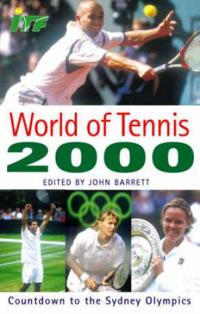 The World Of Tennis 2000 by John Barrett