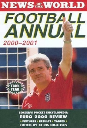 News Of The World Football Annual 2000-2001 by Chris Dighton