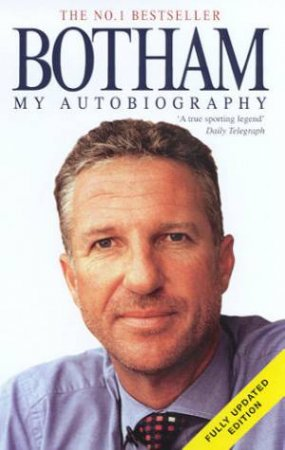 Botham: My Autobiography by Ian Botham & Peter Hayter
