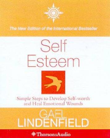 Self Esteem - Cassette by Gael Lindenfield