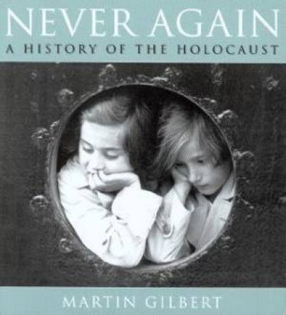 Never Again by Martin Gilbert
