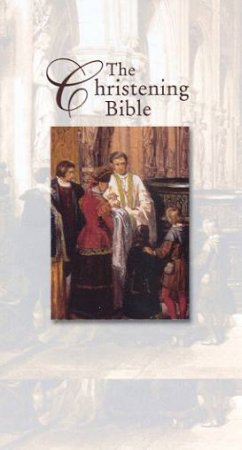 The Christening Bible - KJV Edition (White Imitation Leather) - Pocket by Various