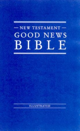 Good News Bible: New Testament Economy by Various