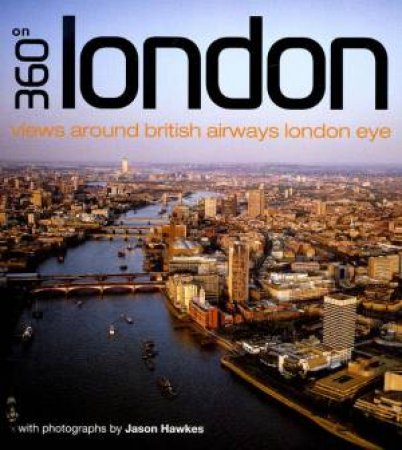 360 Degrees Around London by Jason Hawkes