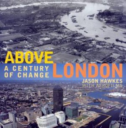 Above London by Jason Hawkes