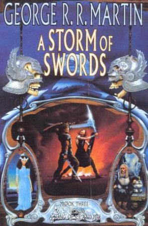 A Storm Of Swords Part One by George R R Martin