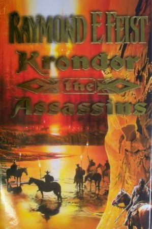 Krondor: The Assassins by Raymond E Feist