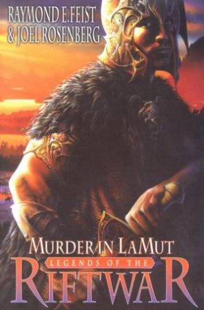 Murder In LaMut by Raymond E Feist & Joel Rosenberg