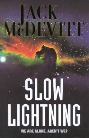 Slow Lightning by Jack McDevitt