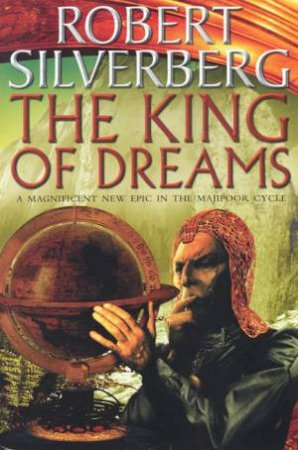 The King Of Dreams by Robert Silverberg