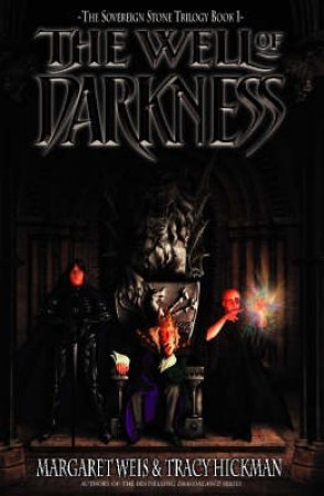 Well Of Darkness by Margaret Weis & Tracy Hickman
