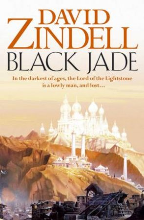 Black Jade by David Zindell