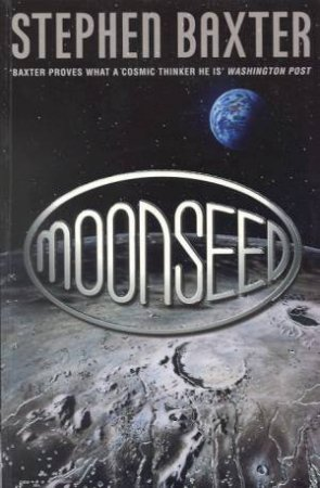 NASA: Moonseed by Stephen Baxter