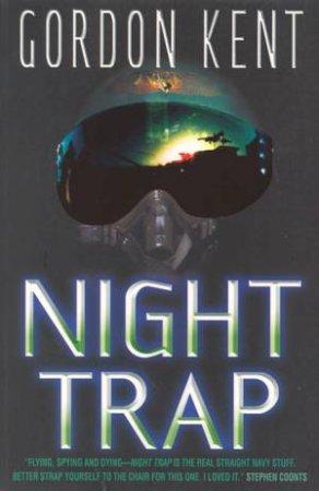 Night Trap by Gordon Kent