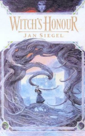 Witch's Honour by Jan Siegel