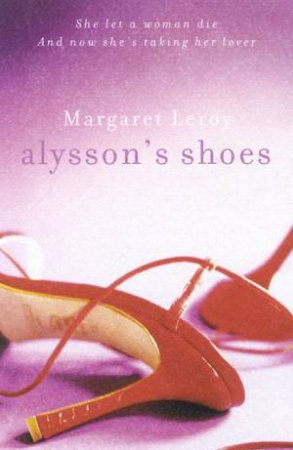 Alysson's Shoes by Margaret Leroy