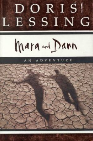 Mara And Dann by Doris Lessing