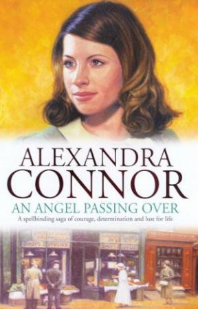 An Angel Passing Over by Alexandra Connor