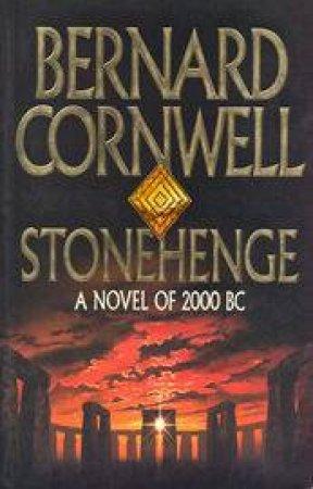 Stonehenge by Bernard Cornwell