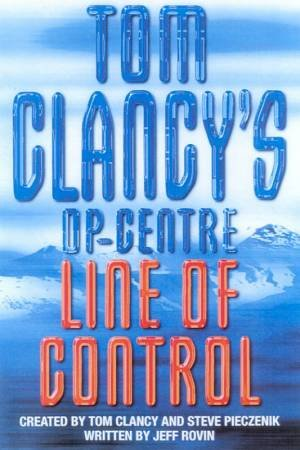 Line Of Control by Tom Clancy & Steve Pieczenik & Jeff Rovin