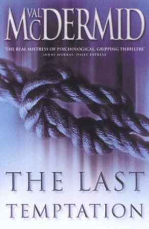The Last Temptation by Val McDermid