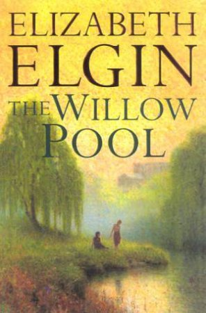 The Willow Pool by Elizabeth Elgin