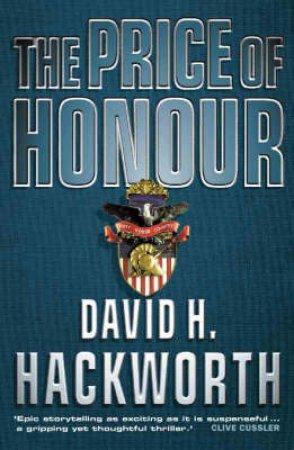 Price Of Honour by David Hackworth