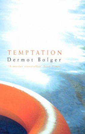 Temptation by Dermot Bolger