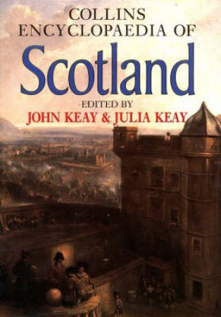 Collins Encyclopedia Of Scotland by Various