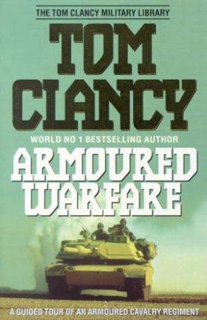 Armoured Warfare by Tom Clancy