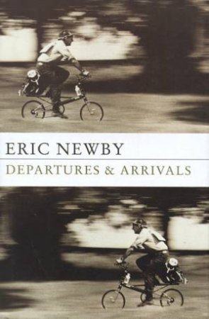 Departures & Arrivals by Eric Newby