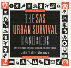 The SAS Urban Survival Handbook by John Wiseman