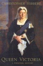 Queen Victoria A Personal History