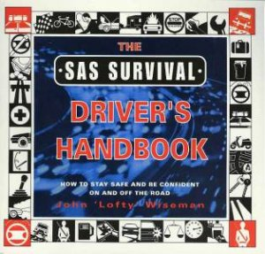 The SAS Survival Driver's Handbook by John Wiseman