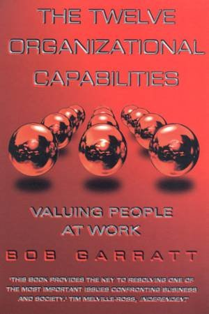 The Twelve Organizational Capabilities by Bob Garratt